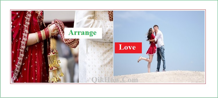 Arrange Marriage Vs. Love Marriage